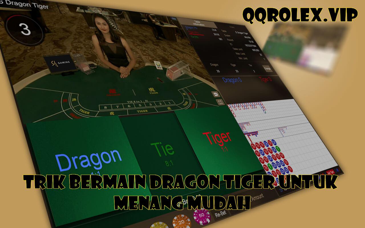 Trik Bermain Dragon Tiger Untuk Menang Mudah